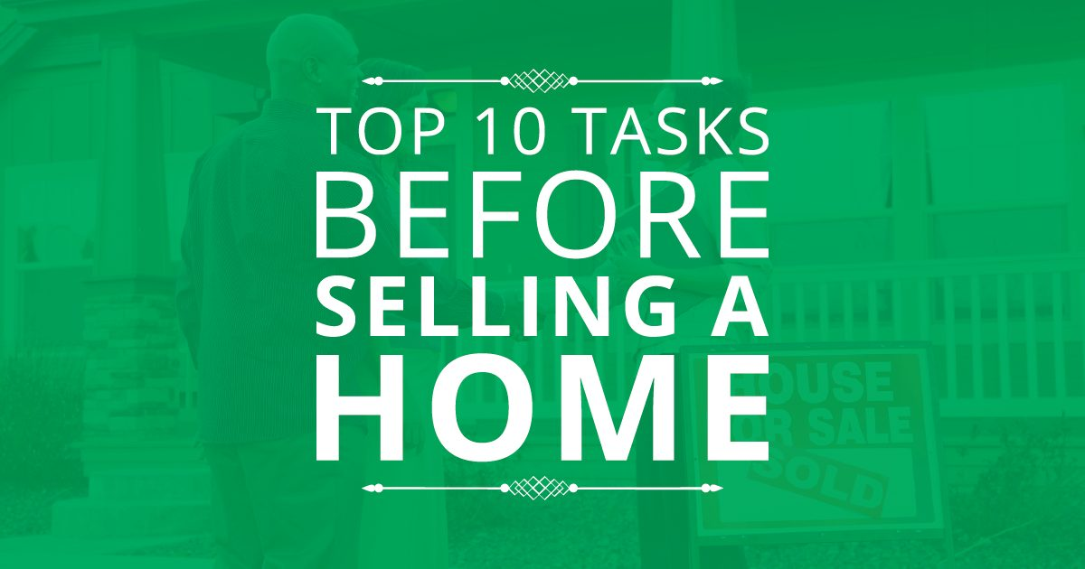 Top 10 Tasks Before Selling